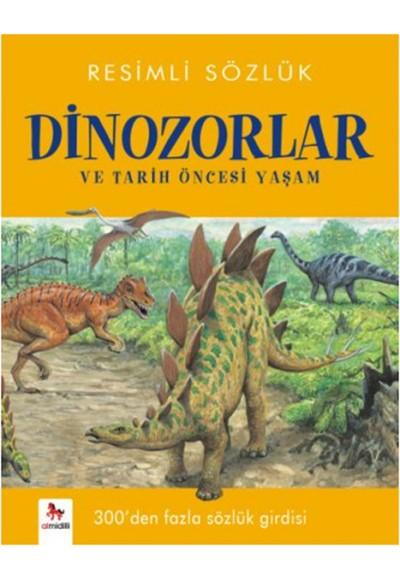 Resimli Sözlük Dinozorlar ve Tarih Öncesi Yaşam