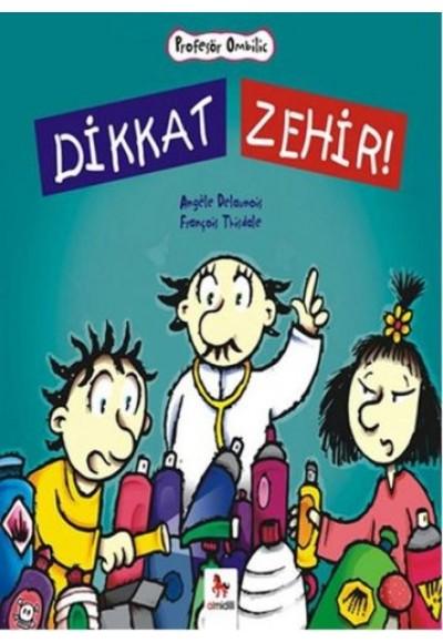 Profesör Ombilic Dikkat Zehir