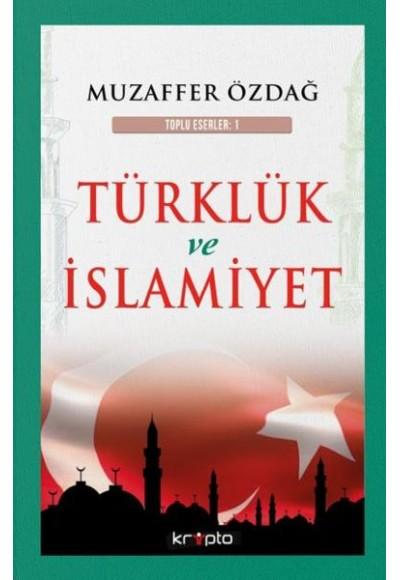 Türklük ve İslamiyet