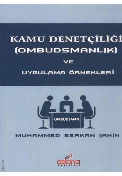 Kamu Denetçiliği Ombudsmanlık ve Uygulama Örnekleri