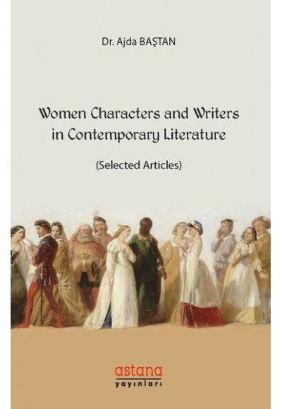 Women Characters and Writers In Contemporary Literature - (Selected Articles)