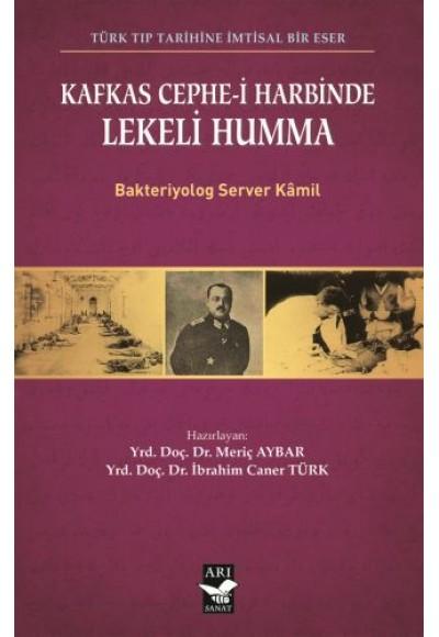 Kafkas Cephe i Harbinde Lekeli Humma