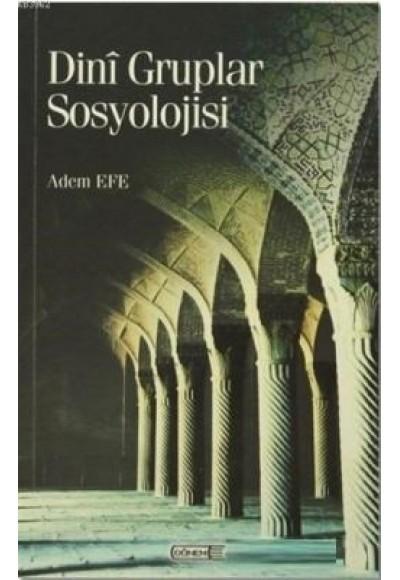Dini Gruplar Sosyolojisi