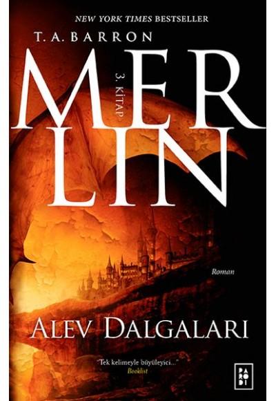 Merlin 3. Kitap Alev Dalgaları