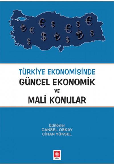 Türkiye Ekonomisinde Güncel Ekonomik ve Mali Konular