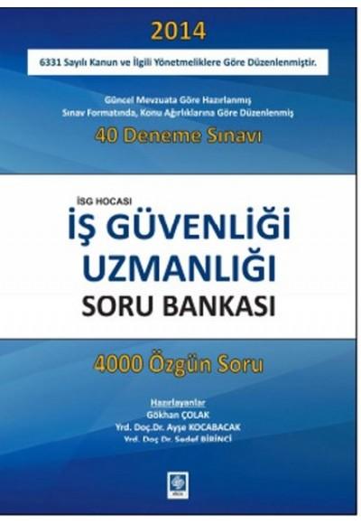 İş Güvenliği Uzmanlığı Soru Bankası