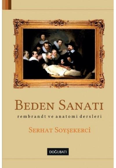 Beden Sanatı Rembrant ve Anatomi Dersleri