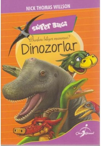 Süper Bilgi Bunları Biliyor musunuz Dinozorlar