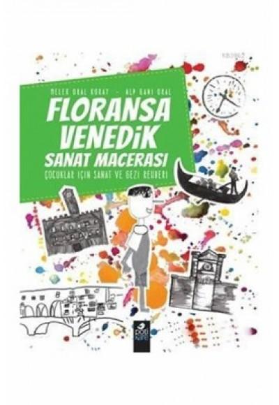 Floransa Venedik Sanat Macerası Çocuklar İçin Sanat ve Gezi Rehberi