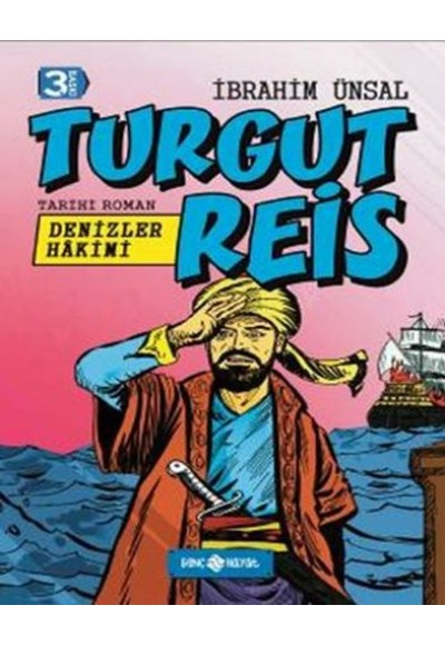 Tarihi Roman 8 Turgut Reis Denizler Hakimi
