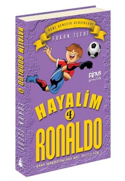 Hayalim Ronaldo 4 Bana İnanmayanlara İnat Mutlu Son