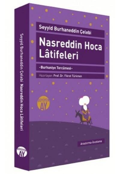 Nasreddin Hoca Latifeleri Burhaniye Tercümesi Yazma Nüshanın Tıpkı Basımıyla Birlikte