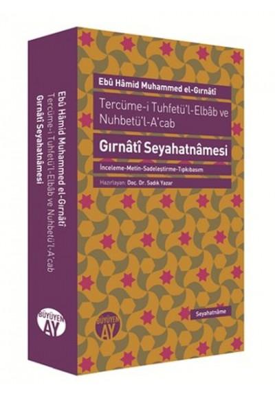 Tercüme i Tuhfetü'l Elbab ve Nuhbetü'l A'cab Gırnati Seyahatnamesi