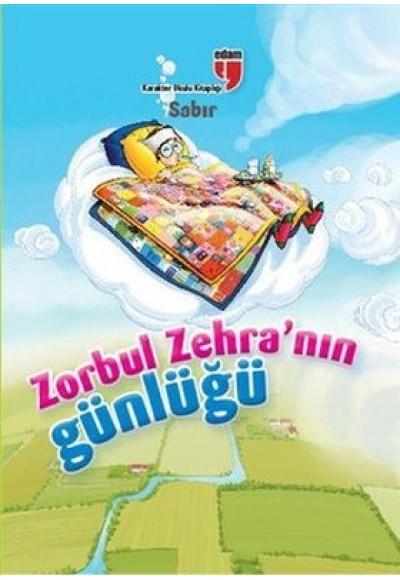 Sabır Zorbul Zehra'nın Günlüğü