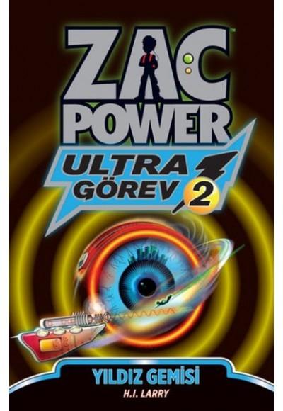 Zac Power Ultra Görev 2 Yıldız Gemisi