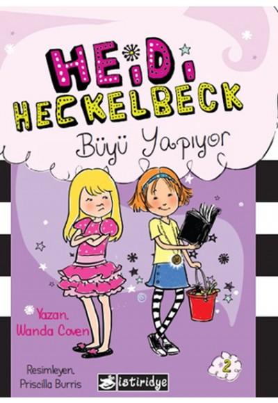 Heidi Heckelbeck Büyü Yapıyor