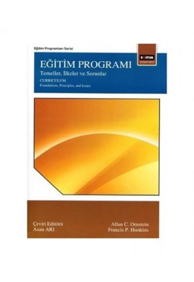 Eğitim Programı Temeller, İlkeler ve Sorunlar