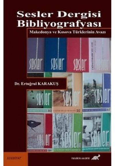 Sesler Dergisi Bibliyografyası Makedonya ve Kosava Türklerinin Avazı