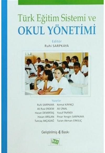 Türk Eğitim Sistemi ve Okul Yönetimi Ruhi Sarpkaya