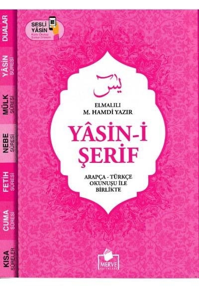 Yasin i Şerif Arapça Türkçe Okunuşu İle Birlikte Pembe Kapak