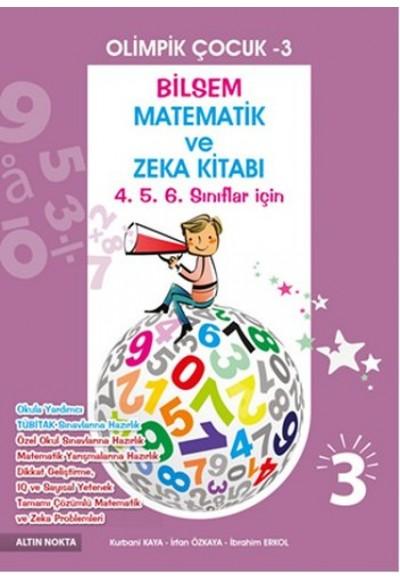 Olimpik Çocuk 3 Bilsem Matematik ve Zeka Kitabı