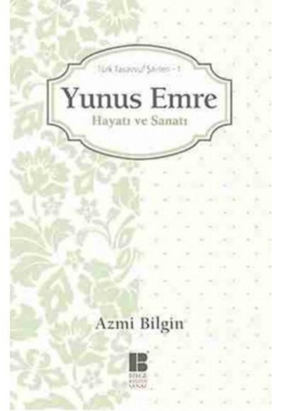 Yunus Emre / Hayatı ve Sanatı  Türk Tasavvuf Şairleri 1