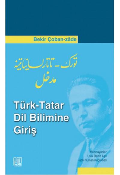 Türk Tatar Dil Bilimine Giriş