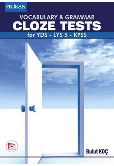 Vocabulary and Grammar Cloze Tests for YDS LYS 5 KPSS