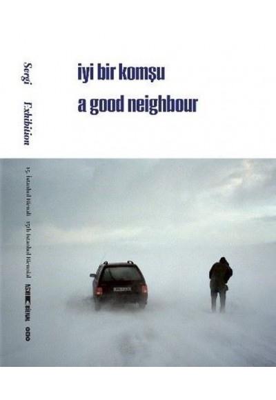 15. İstanbul Bienali Sergi İyi Bir Komşu
