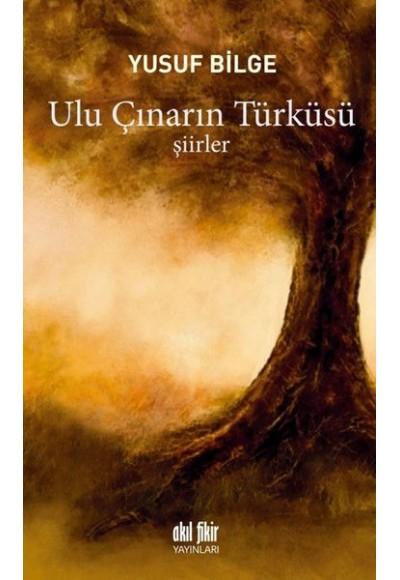 Ulu Çınarın Türküsü