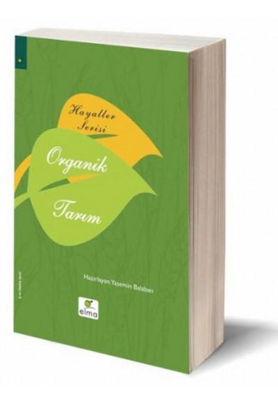 Hayaller Serisi Organik Tarım