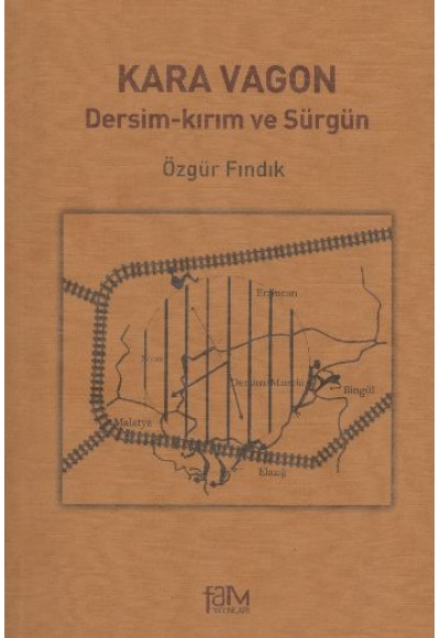 Kara Vagon Dersim Kırım ve Sürgün