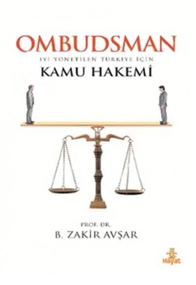 Ombudsman İyi Yönetilen Türkiye İçin Kamu Hakemi