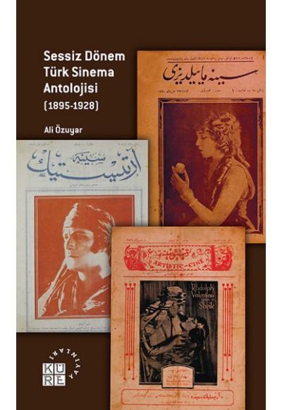 Sessiz Dönem Türk Sinema Antolojisi 1895 1928