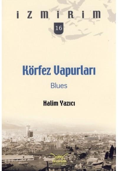 Körfez Vapurları Blues İzmirim 16