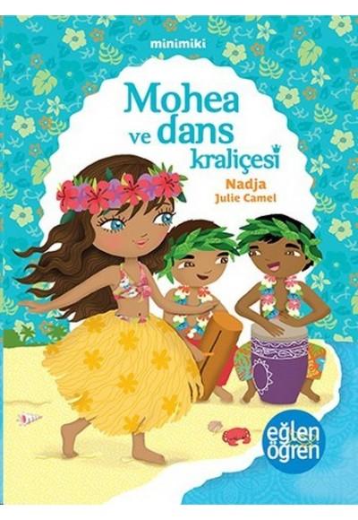 Minimiki 2 Mohea ve Dans Kraliçesi