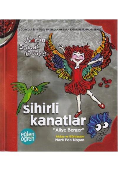Narın Sanat Günlüğü 5 Sihirli Kanatlar Aliye Berger