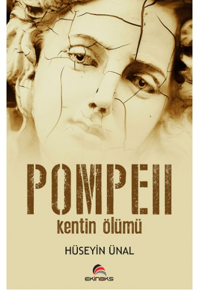 Pompeii  Kentin Ölümü