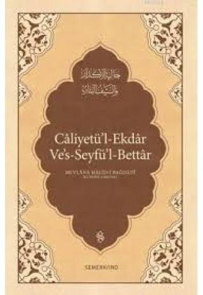 Caliyetü'l ekdar Ve's seyfü'l bettar