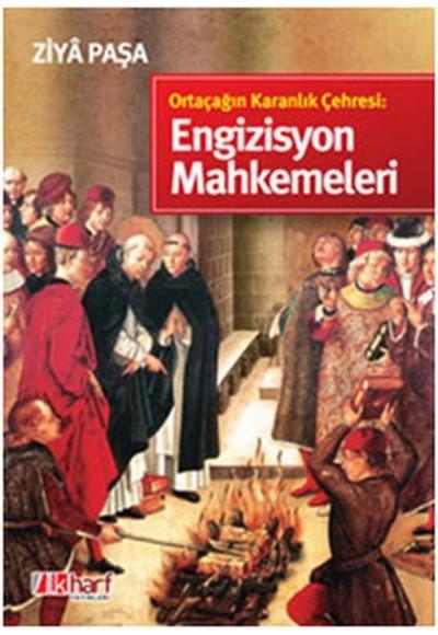 Ortaçağın Karanlık Çehresi Engizisyon Mahkemeleri