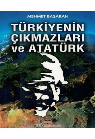 Türkiye'nin Çıkmazları ve Atatürk