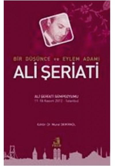 Bir Düşünce ve Eylem Adamı Ali Şeriati