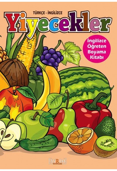 Yiyecekler İngilizce Öğreten Boyama Kitabı Türkçe İngilizce