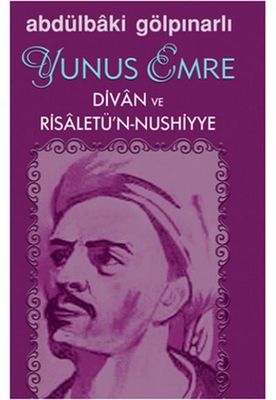 Yunus Emre Divan ve Risaletü'n Nushiyye