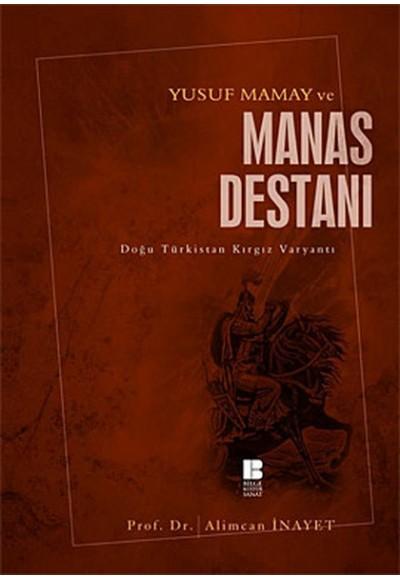 Yusuf Mamay ve Manas Destanı