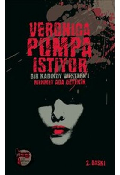 Veronica Pompa İstiyor