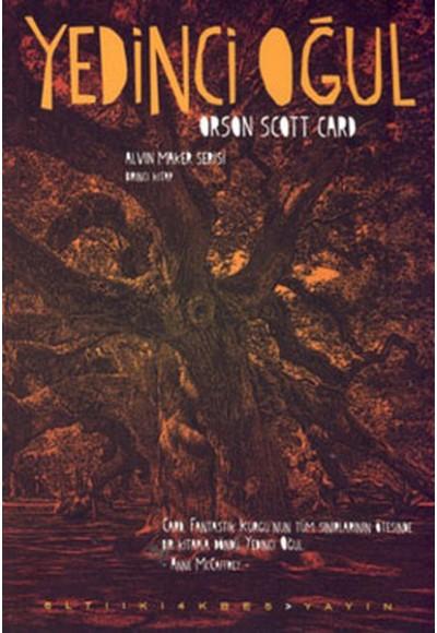 Yedinci Oğul Alvin Maker Serisi 1.Kitap