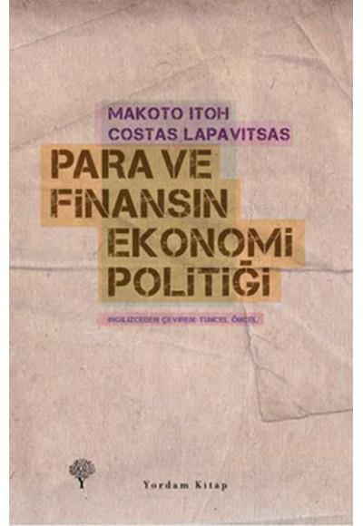 Para ve Finansın Ekonomi Politiği