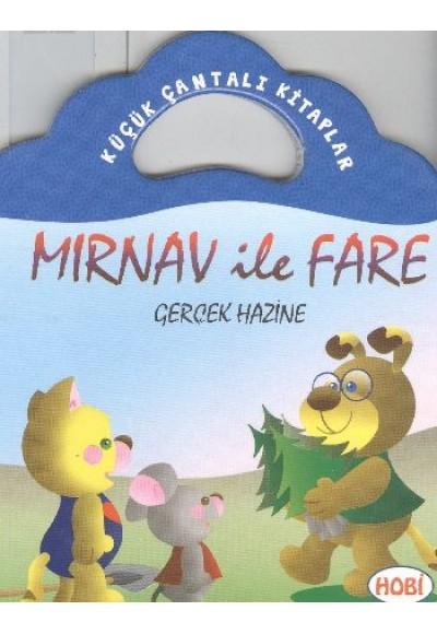 Mırnav ile Fare Gerçek Hazine Küçük Çantalı Kitaplar