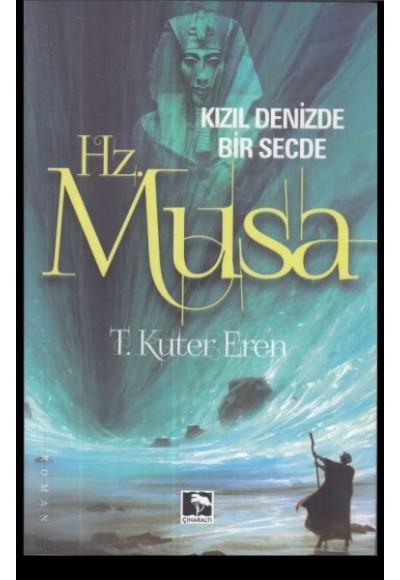 Kızıl Denizde Bir Secde Hz. Musa